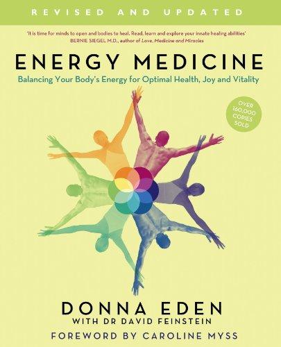 Energy Medicine by Donna Eden with Dr David Feinstein